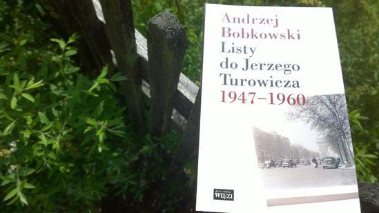 Listy do Jerzego Turowicza, Andrzej Bobkowski