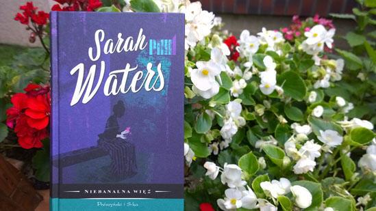 Niebanalna więź, Sarah Waters